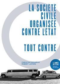 La société civile organisée contre l'Etat