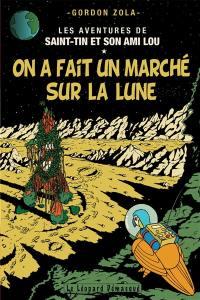 Les aventures de Saint-Tin et son ami Lou. Volume 14, On a fait un marché sur la Lune