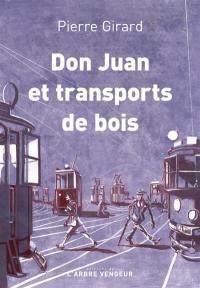 Don Juan et transports de bois