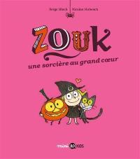 Zouk. Volume 1, Une sorcière au grand coeur