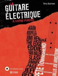 La guitare électrique à votre portée