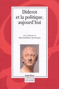 Diderot et la politique, aujourd'hui