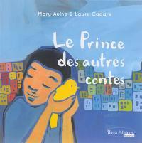Le prince des autres contes