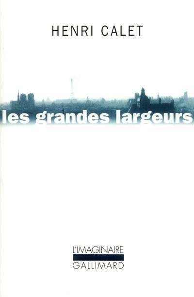 Les grandes largeurs : balades parisiennes