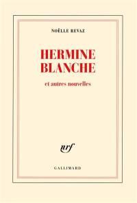 Hermine Blanche
