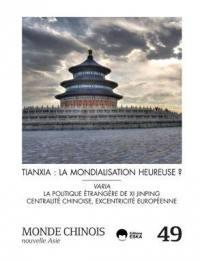 Monde chinois : nouvelle Asie. n° 49, Tianxia