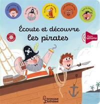 Ecoute et découvre les pirates