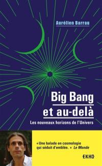 Big bang et au-delà