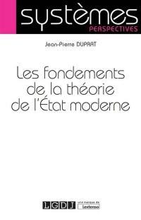 Les fondements de la théorie de l'Etat moderne
