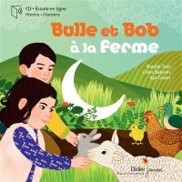 Bulle et Bob à la ferme