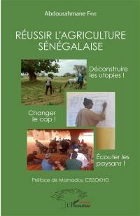 Réussir l'agriculture sénégalaise