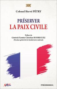 Préserver la paix civile