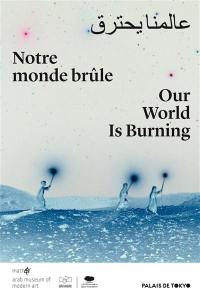 Notre monde brûle = Our world is burning