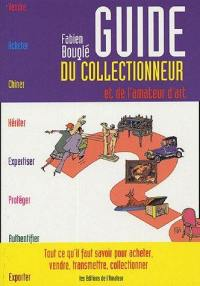 Guide du collectionneur et de l'amateur d'art