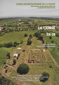 Carte archéologique de la Gaule. Volume 2A-2B, La Corse