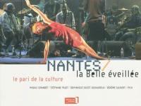 Nantes la belle éveillée : le pari de la culture