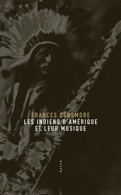 Les Indiens d'Amérique et leur musique