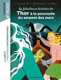 Le fabuleuse histoire de Thor à la poursuite du serpent des mers