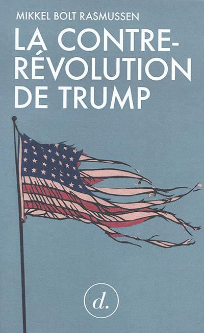 La contre-révolution de Trump