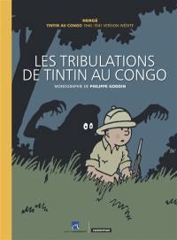 Les aventures de Tintin, Les tribulations de Tintin au Congo
