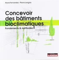Concevoir des bâtiments bioclimatiques