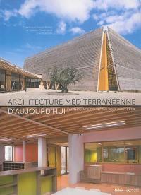 Architecture méditerranéenne d'aujourd'hui