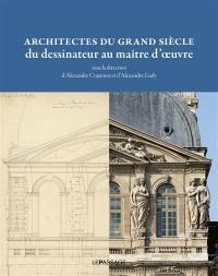 Architectes du Grand Siècle
