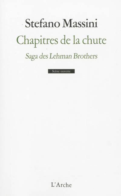 Chapitres de la chute : saga des Lehman brothers