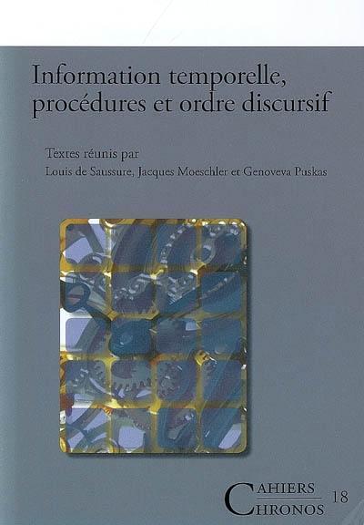 Information temporelle, procédures et ordre discursif
