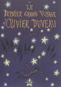 Le dernier grand voyage d'Olivier Duveau