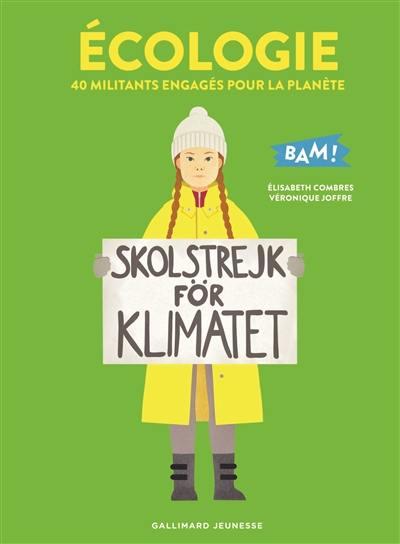 Ecologie : 40 militants engagés pour la planète