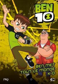 Ben 10. Volume 4, Ben met tout le monde KO