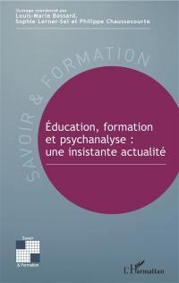Education, formation et psychanalyse
