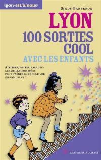 Lyon, 100 sorties cool avec les enfants