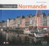 Voyage en Normandie = A journey through Normandy