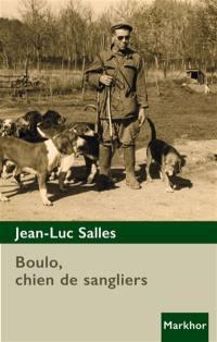 Boulo, chien de sanglier