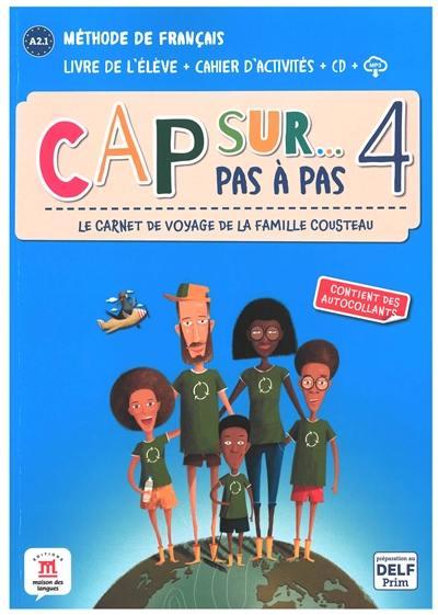 Cap sur... pas à pas, le carnet de voyage de la famille Cousteau 4