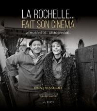 La Rochelle fait son cinéma