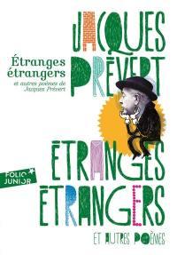 Etranges étrangers et autres poèmes