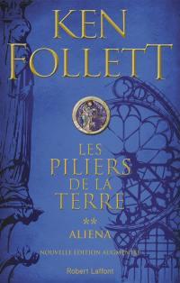 Les piliers de la terre. Volume 2, Aliena