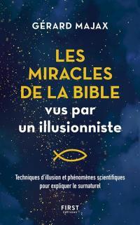 Les miracles de la Bible vus par un illusionniste