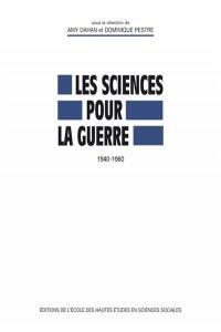 Les sciences pour la guerre