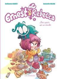 Ernest & Rebecca. Volume 1, Mon copain est un microbe