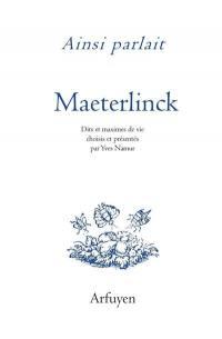 Ainsi parlait Maeterlinck