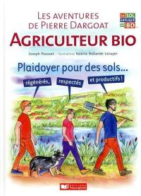 Les aventures de Pierre Dargoat, agriculteur bio