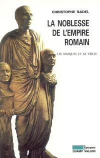 La noblesse de l'Empire romain