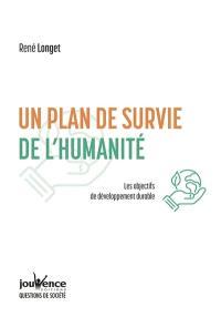 Un plan de survie de l'humanité