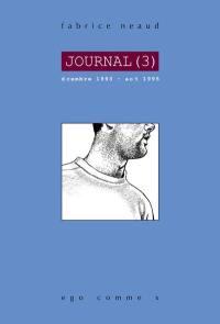 Journal. Volume 3, Décembre 1993-août 1995