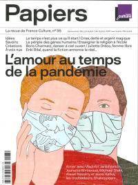 France Culture papiers. n° 35, L'amour au temps de la pandémie