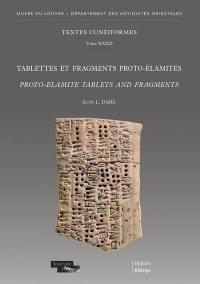 Tablettes et fragments proto-élamites = Proto-Elamite tablets and fragments